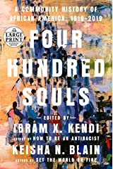 Four Hundred Souls: A Community History of African America, 1619-2019 Paperback