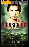 Conscript (A Fallen Earth Story Book 1)