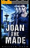 Joan the Made (Throwbacks Series Book 1)