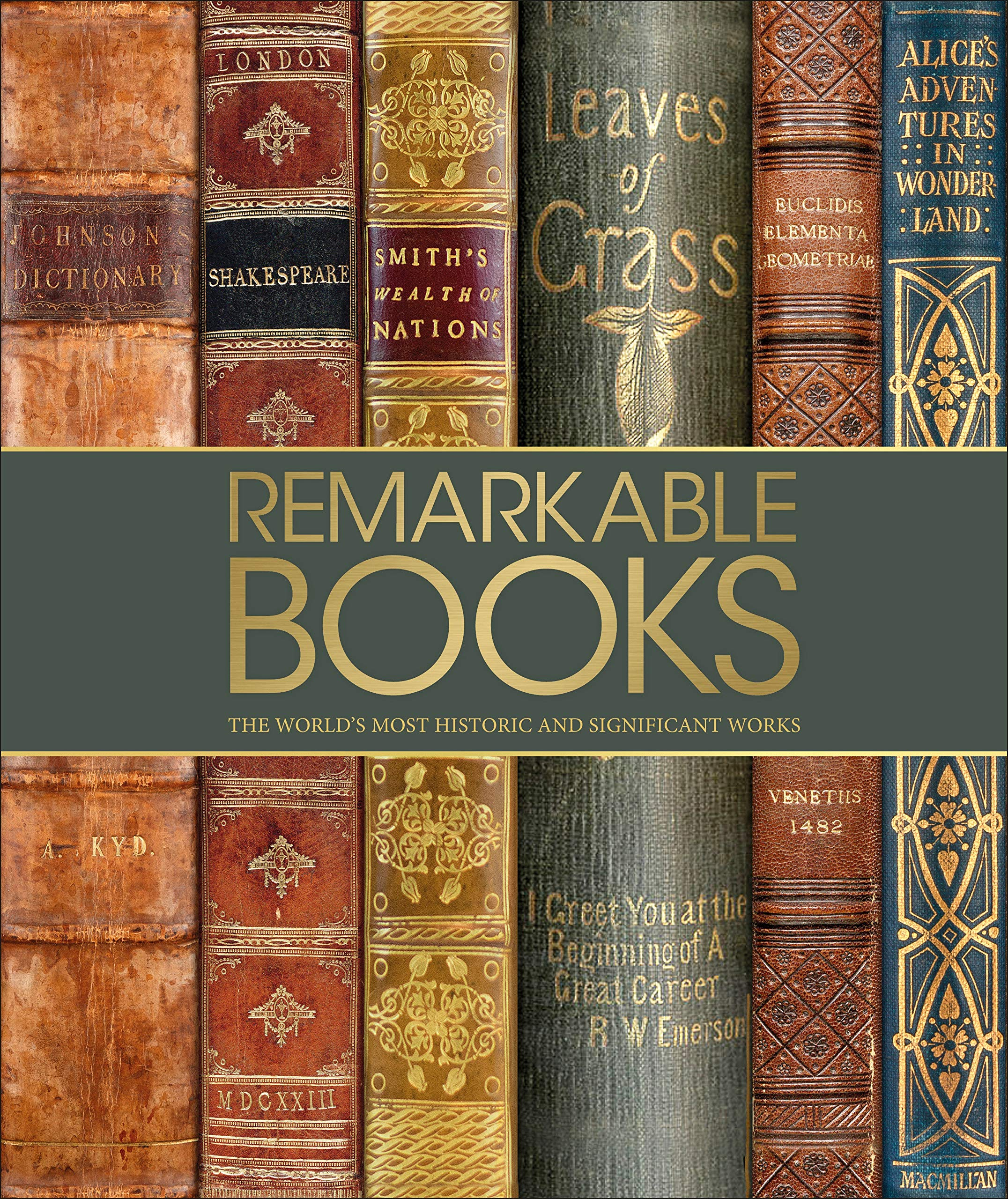 Image for Remarkable Books: The World's Most Historic and Significant Works