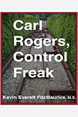 Carl Rogers, Control Freak Kindle Edition