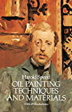 Oil Painting Techniques and Materials (Dover Art Instruction) (English Edition)