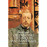 Oil Painting Techniques and Materials (Dover Art Instruction)