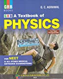 A Textbook of Physics for NEET  & All Other Medical Entrance  Examinations 1st Year Programme  (2018-2019)