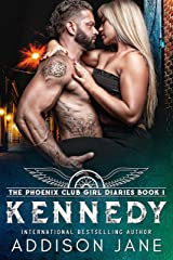 Kennedy (The Phoenix Club Girl Diaries Book 1) Kindle Edition