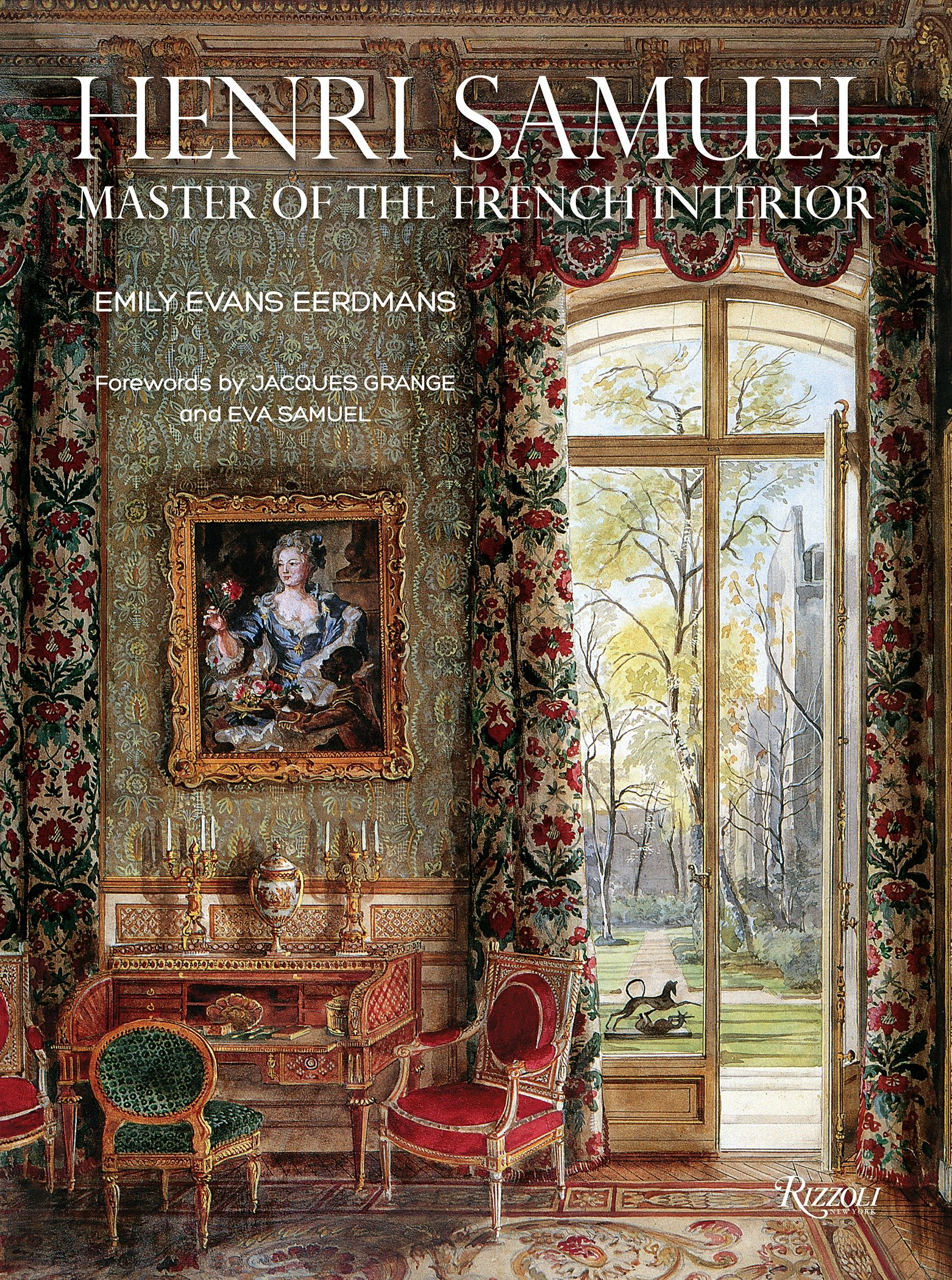 Henri Samuel: Master of the French Interior