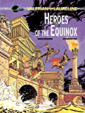 Valerian & Laureline - Volume 8 - Heroes of the Equinox: 08