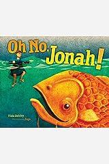 Oh No, Jonah! Kindle Edition