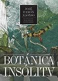 Botánica insólita (Lienzos y Matraces nº 2)