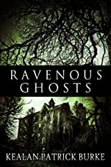 Ravenous Ghosts Kindle Edition