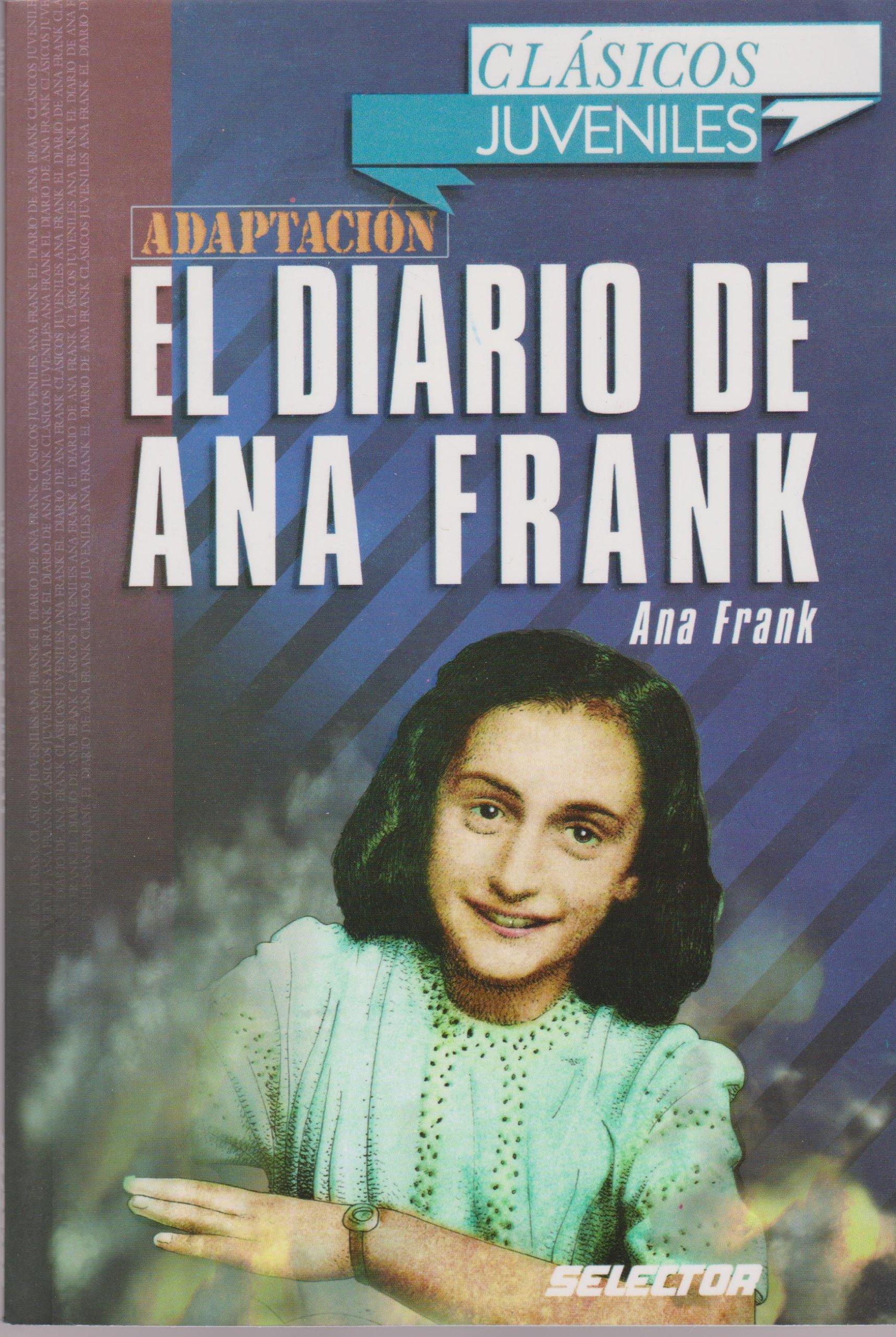 El diario de ana frank (CLÁSICOS PARA NIÑOS) (Spanish Edition): Ana Frank: 9789706439345: Amazon.com: Books