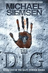 The Dig (Matt Turner Series Book 1) Kindle Edition