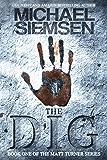 The Dig (Matt Turner Series Book 1)
