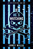 If He's Watching (The After Twelve Series Book 3) (English Edition)