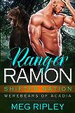Ranger Ramon (Shifter Nation: Werebears Of Acadia Book 3) (English Edition)