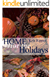 Home for the Holidays (The Home Series Book 4)