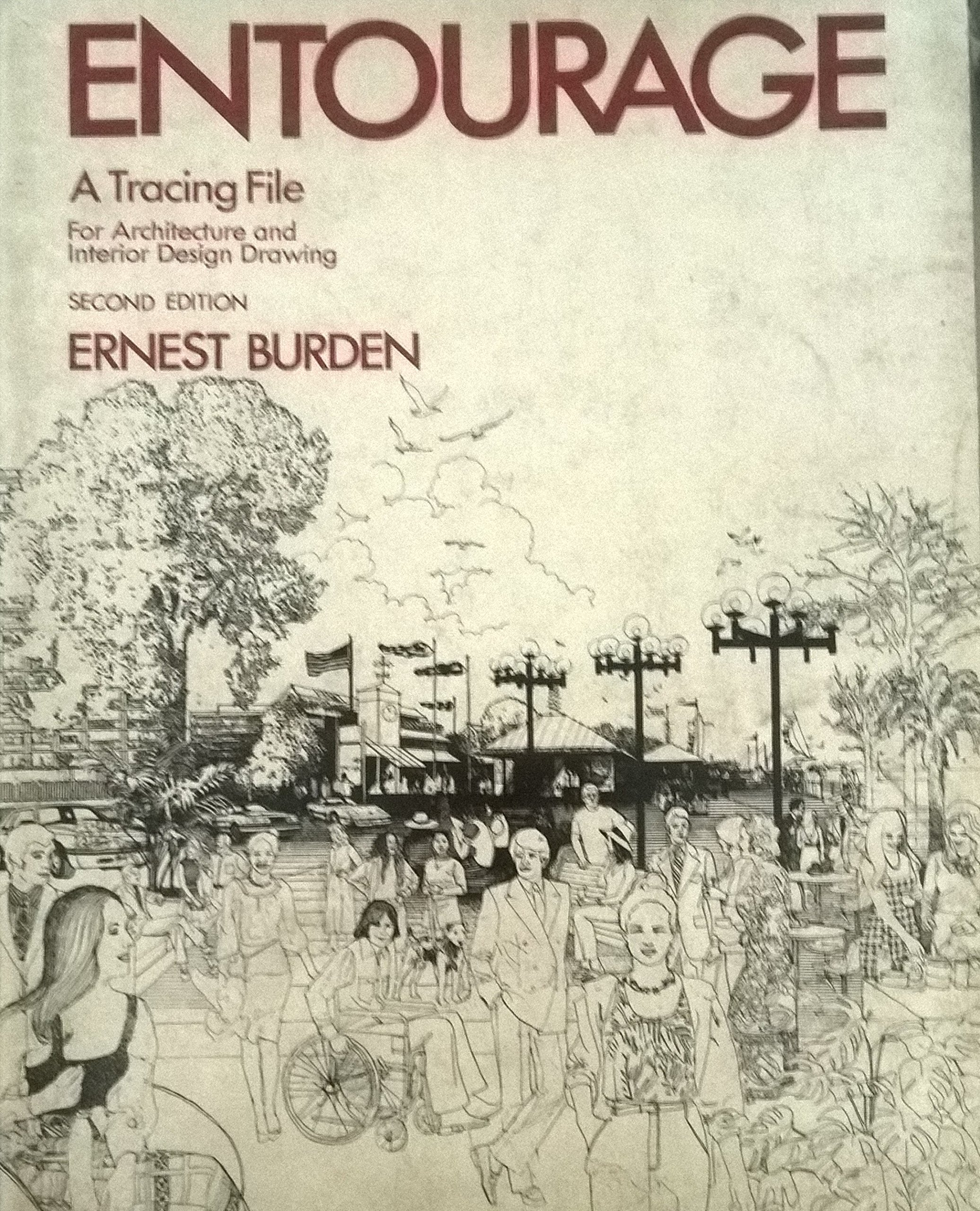 Entourage A Tracing File For Architecture And Interior Design Drawing Ernest Burden 9780070089334 Amazon Books