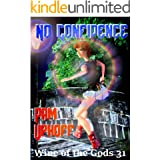 No Confidence (Wine of the Gods Series Book 31)