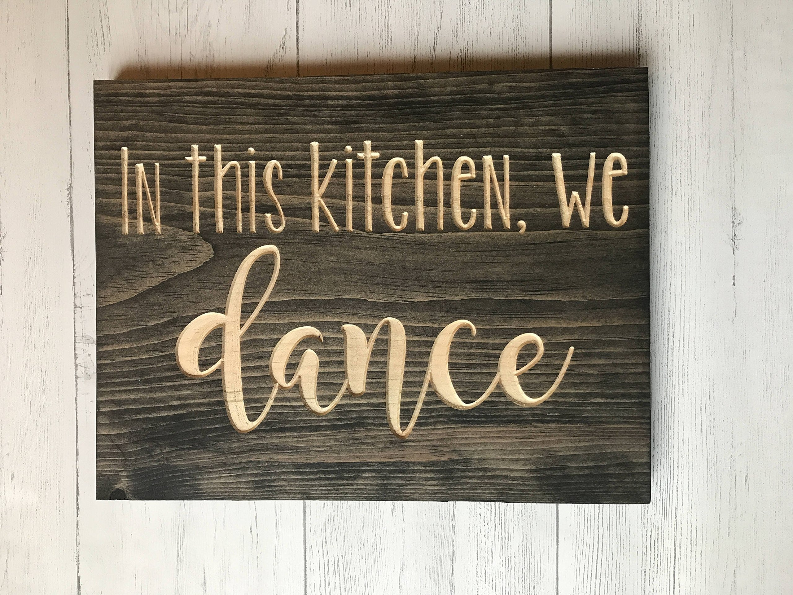 PotteLove In This Kitchen We Dance Kitchen Home Housewarming Gift Wood Plank Hanging Sign 11''X15''