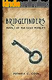 Bridgefinders (The Echo Worlds Book 1)