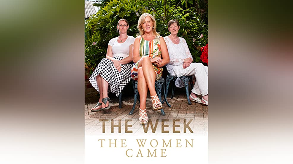 The Week the Women Came