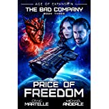 Price of Freedom: A Military Space Opera Adventure (The Bad Company Book 3)