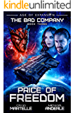 Price of Freedom: Age of Expansion - A Kurtherian Gambit Series (The Bad Company Book 3)
