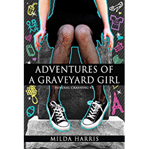 Adventures of a Graveyard Girl: (Funeral Crashing Mysteries #2)