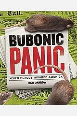 Bubonic Panic: When Plague Invaded America Hardcover