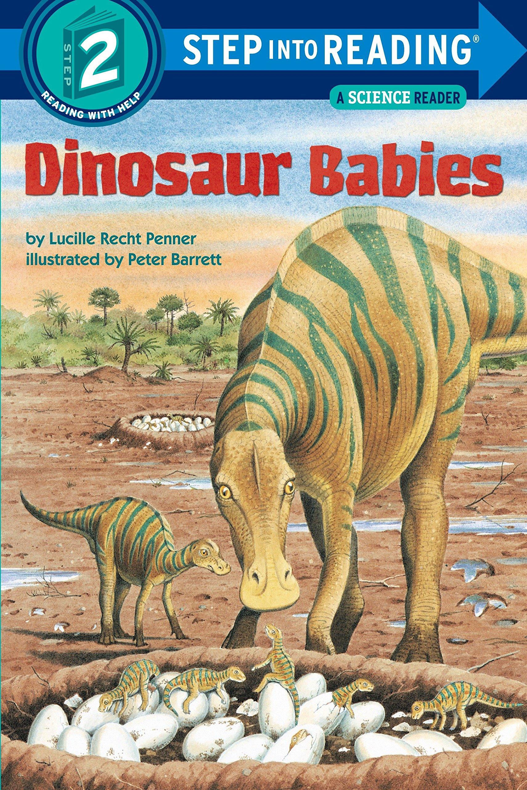 Dinosaur Babies (Step-into-Reading: A Step 2 Book) Paperback – August 20, 1991 Lucille Recht Penner Peter Barrett 0679812075 Animals - Infancy