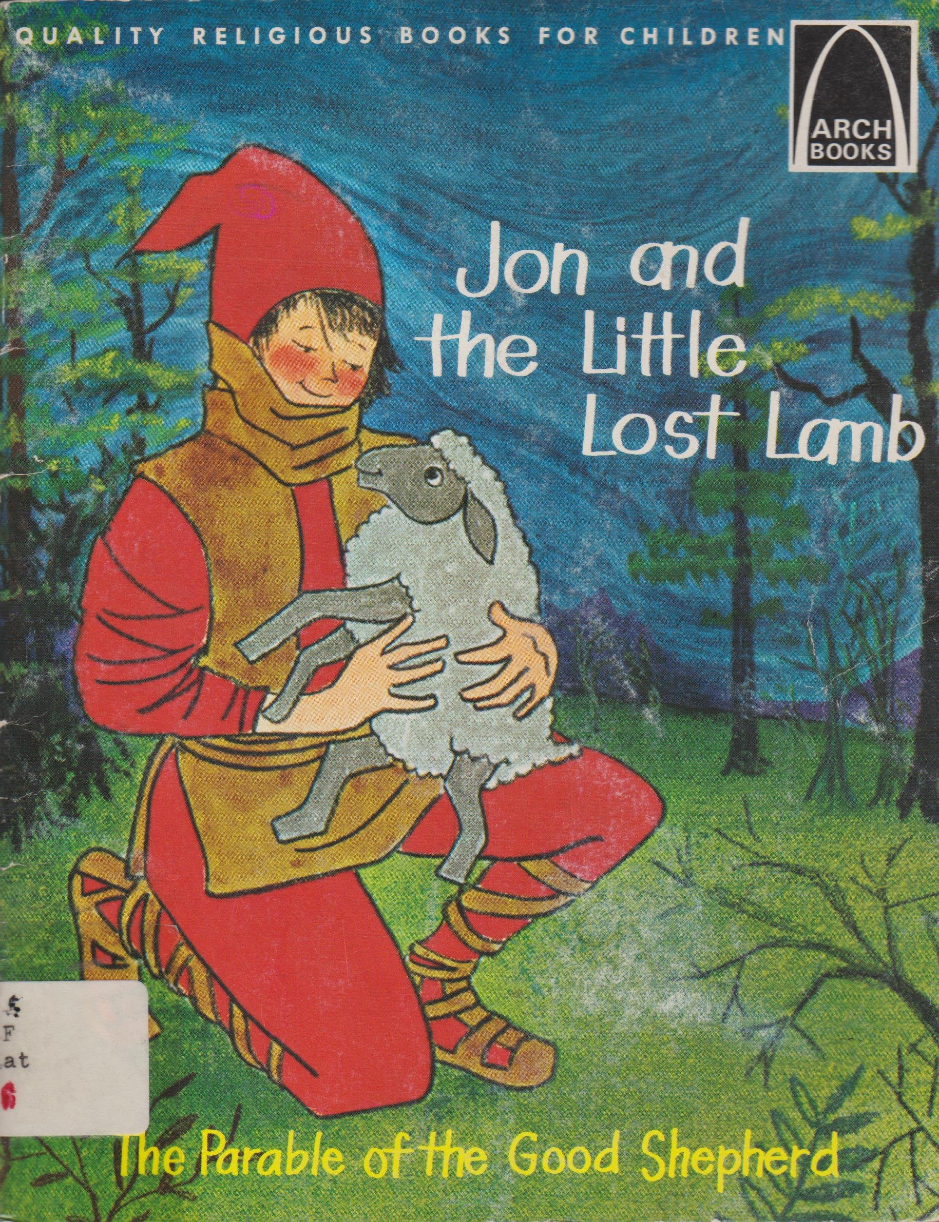 jon and the little lost lamb the parable of the good shepherd