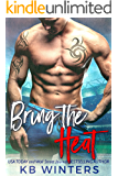 Bring The Heat: A Bad Boy Sports Romance (English Edition)