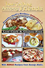 Low-Carbing Among Friends, Jennifer's Eloff's Recipe Collection-1 Kindle Edition