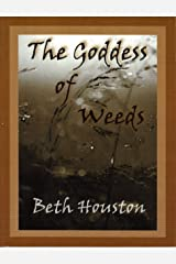 The Goddess of Weeds Paperback