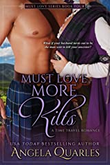 Must Love More Kilts: A Time Travel Romance (Must Love Series Book 4) Kindle Edition