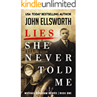 Lies She Never Told Me: Legal Thrillers (Michael Gresham Legal Thrillers Book 1)