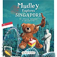 Mudley Explores Singapore: An Amazing Adventure into the Lion City