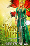 Faery Queen (Realm Immortal Series Book 2)