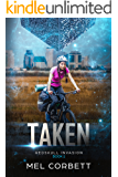 Taken (The Redskull Invasion Book 1)