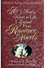 All I Need to Know in Life I Learned From Romance Novels Kindle Edition