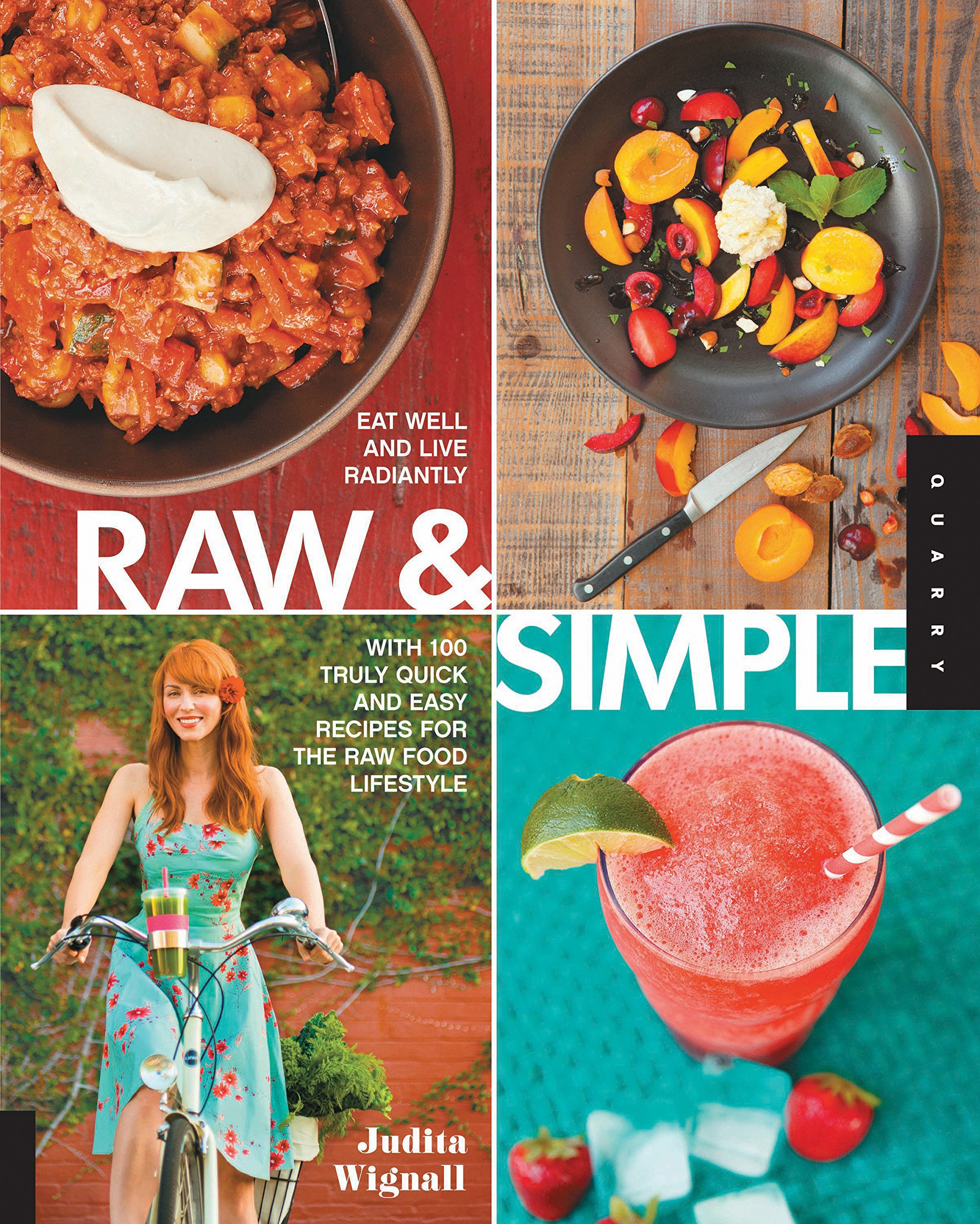 Raw and simple eat well and live radiantly with 100 truly quick and raw and simple eat well and live radiantly with 100 truly quick and easy recipes for the raw food lifestyle judita wignall 8601400987247 amazon forumfinder Choice Image