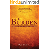 The Burden: A Warning of Things to Come