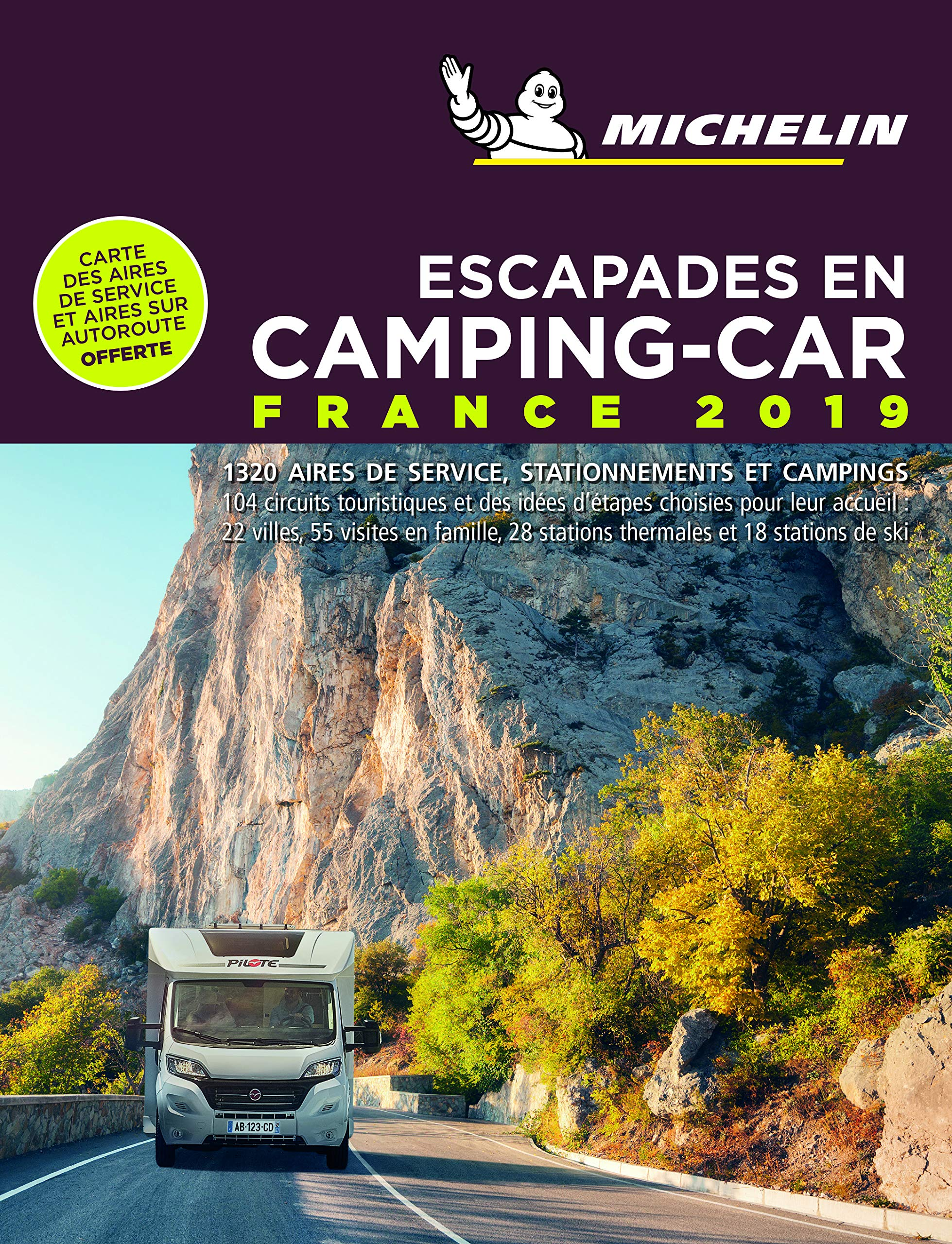 Escapades en Camping-car France 2019 Guías Temáticas: Amazon.es: Michelin: Libros en idiomas extranjeros
