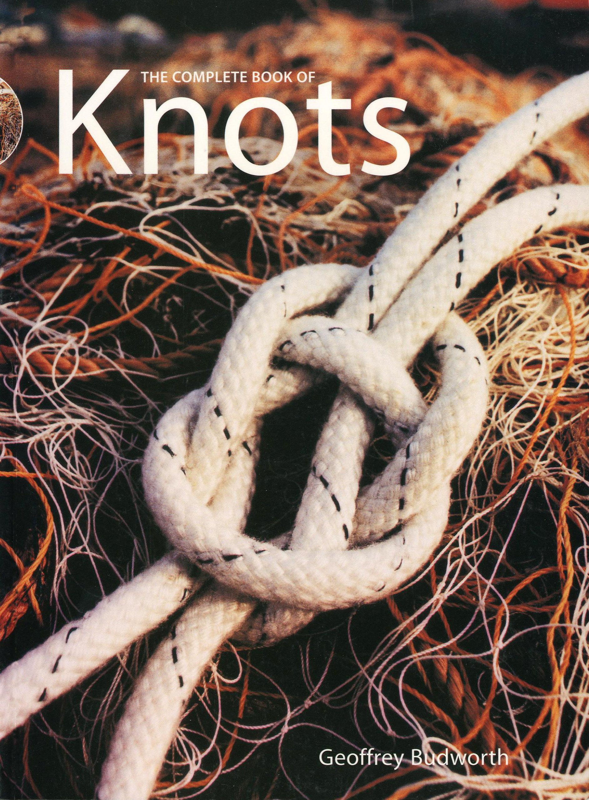 The Complete Book of Knots: Geoffrey Budworth: 9781558216327: Amazon.com:  Books