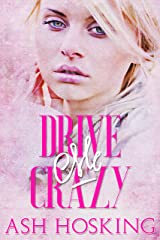 Drive Me Crazy (The Missing Pieces series Book 2) Kindle Edition