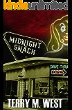 Midnight Snack: A Horror Novelette