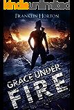 Grace Under Fire: Book Two In The Locker Nine Series