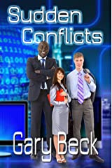 Sudden Conflicts Kindle Edition