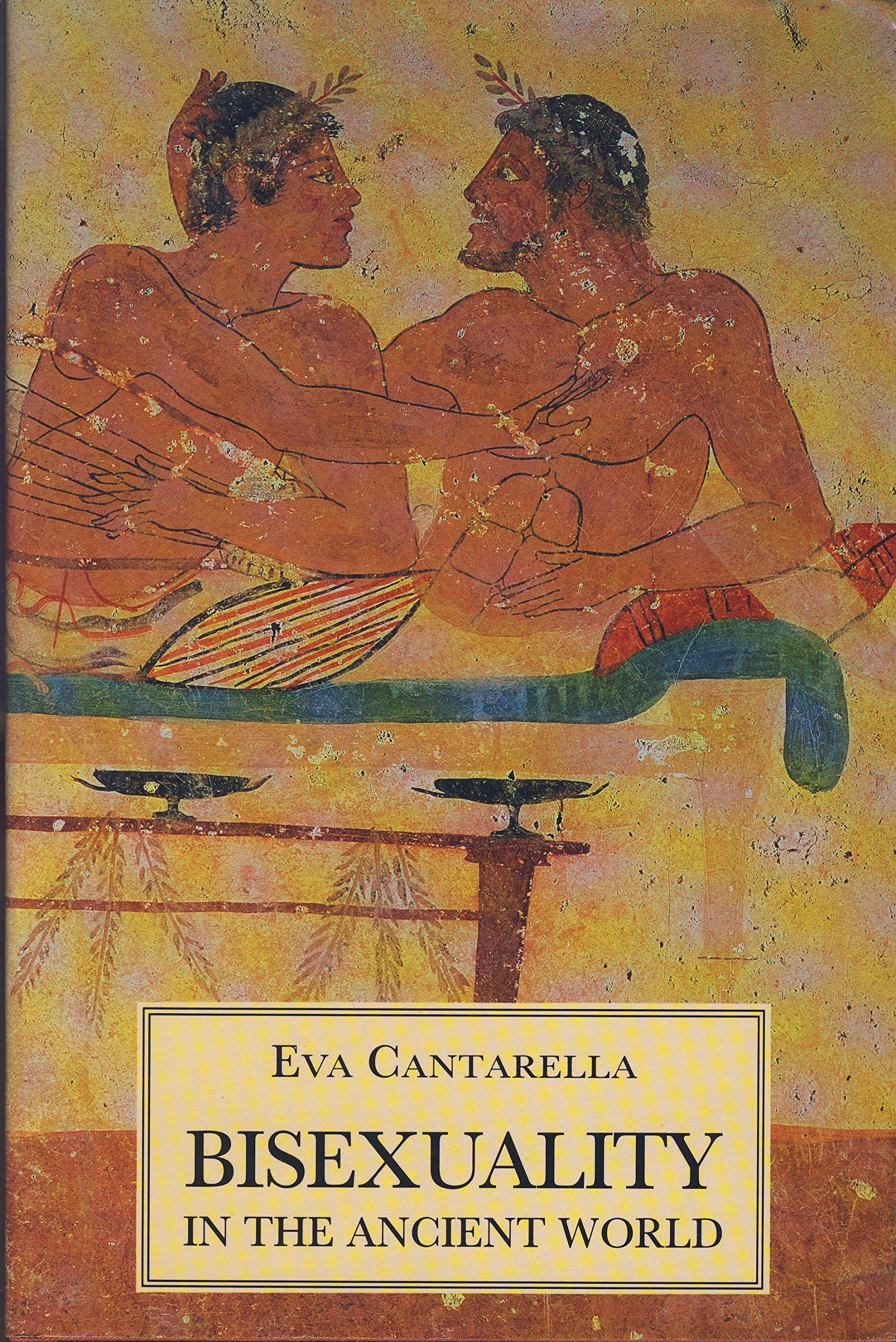 Eva cantarella bisexuality in the ancient world