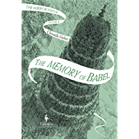 The Memory of Babel: The Mirror Visitor Book 3 (The Mirror Visitor Quartet) (English Edition)